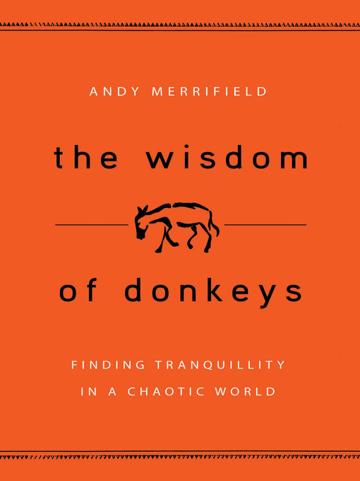 Title details for The Wisdom of Donkeys by Andy Merrifield - Available