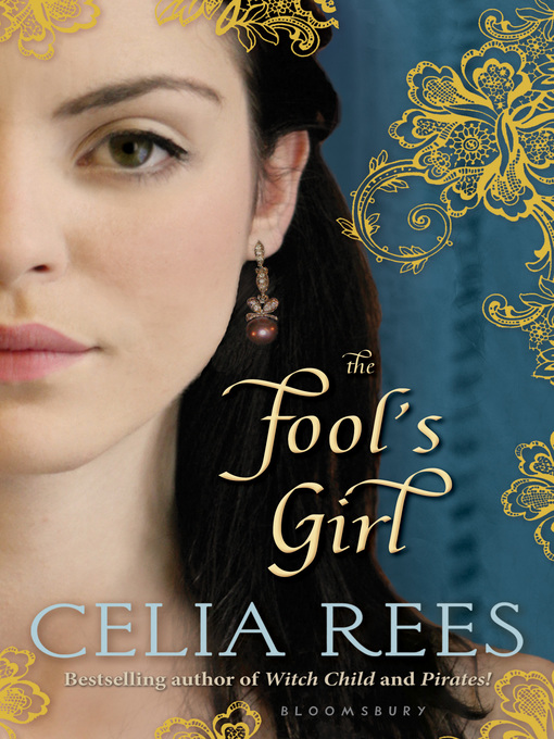 Title details for The Fool's Girl by Celia Rees - Available
