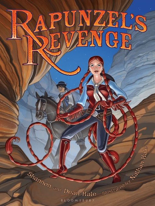 Title details for Rapunzel's Revenge by Dean Hale - Wait list