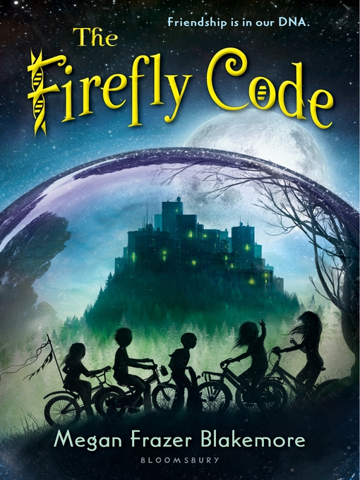 Title details for The Firefly Code by Megan Frazer Blakemore - Available