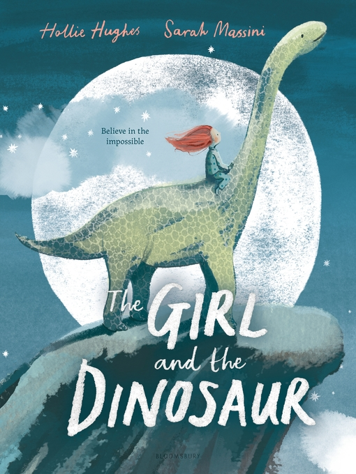 Title details for The Girl and the Dinosaur by Hollie Hughes - Wait list