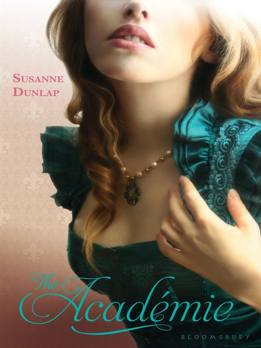 Title details for The Academie by Susanne Dunlap - Available