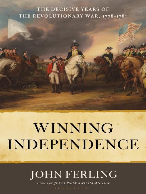 Title details for Winning Independence by John Ferling - Wait list