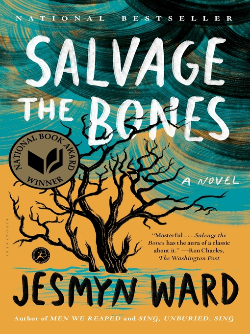 Title details for Salvage the Bones by Jesmyn Ward - Available