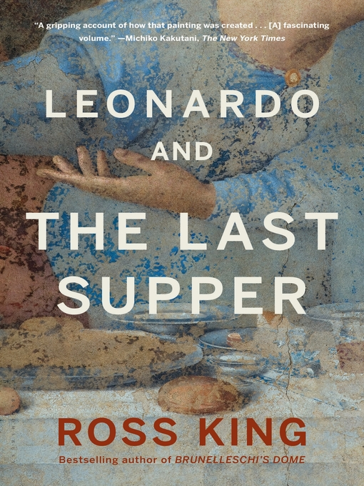 Title details for Leonardo and the Last Supper by Ross King - Available