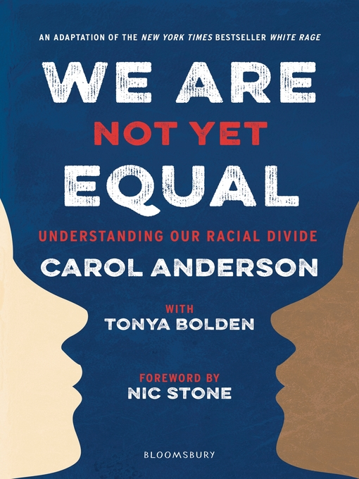 Title details for We Are Not Yet Equal by Carol Anderson - Wait list