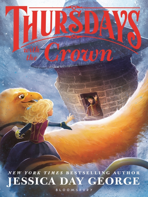 Title details for Thursdays with the Crown by Jessica Day George - Wait list