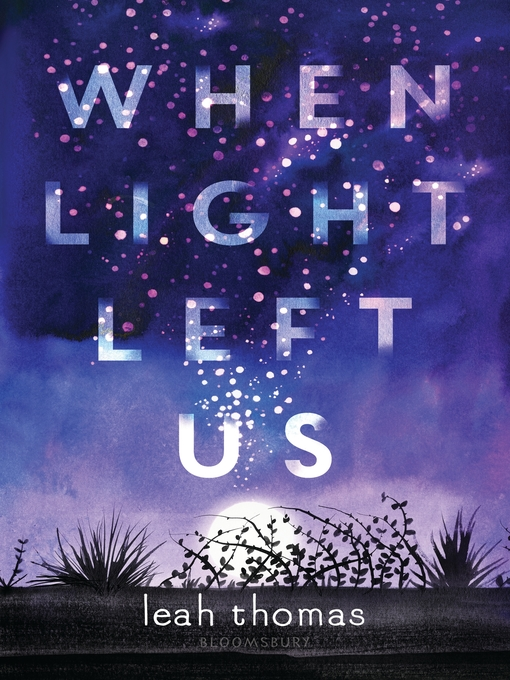 Title details for When Light Left Us by Leah Thomas - Available