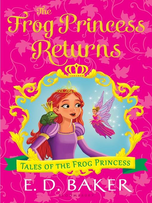 Title details for The Frog Princess Returns by E.D. Baker - Wait list