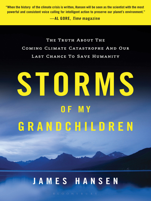 Title details for Storms of My Grandchildren by James Hansen - Available