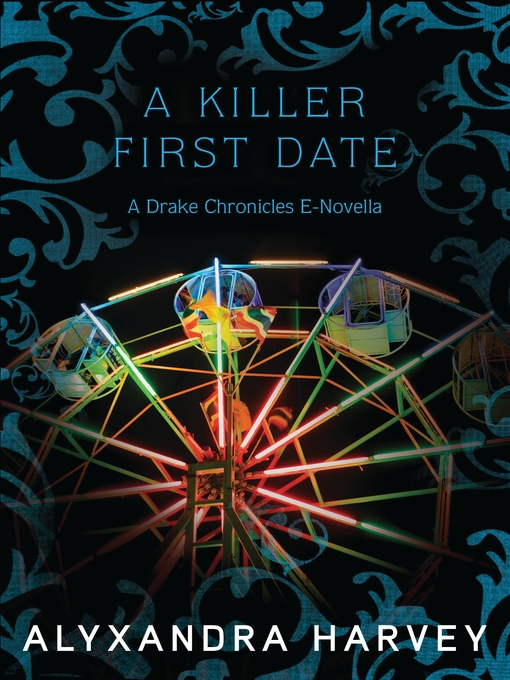 Title details for A Killer First Date by Alyxandra Harvey - Available