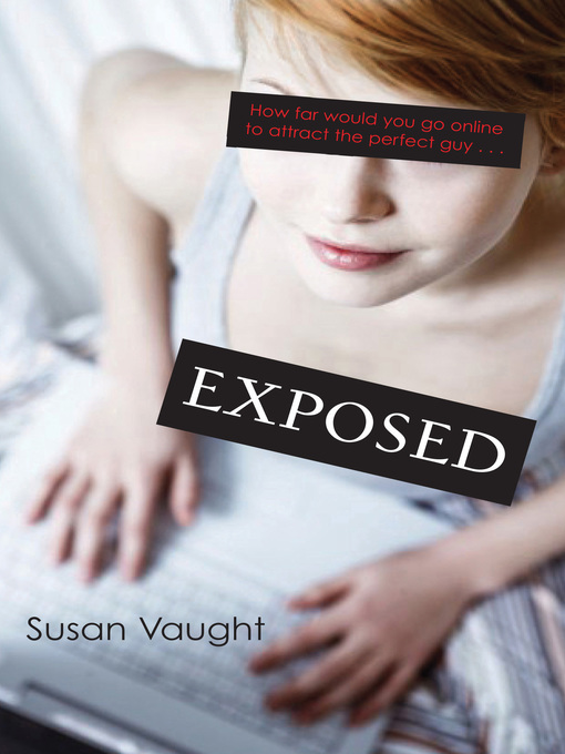 Title details for Exposed by Susan Vaught - Available