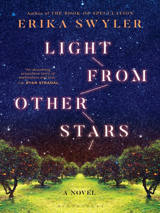 Title details for Light from Other Stars by Erika Swyler - Available