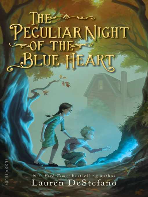 Title details for The Peculiar Night of the Blue Heart by Lauren DeStefano - Available