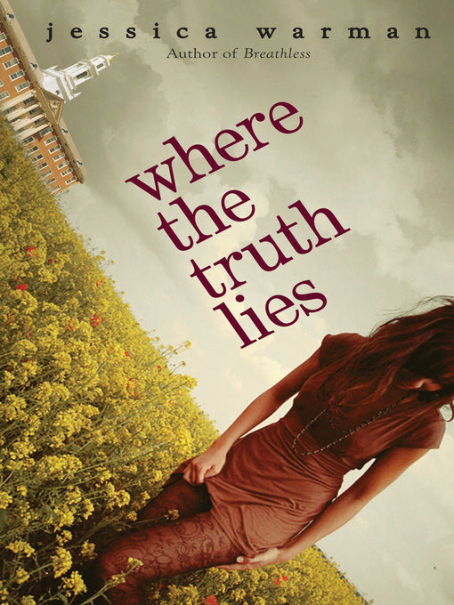 Title details for Where the Truth Lies by Jessica Warman - Wait list