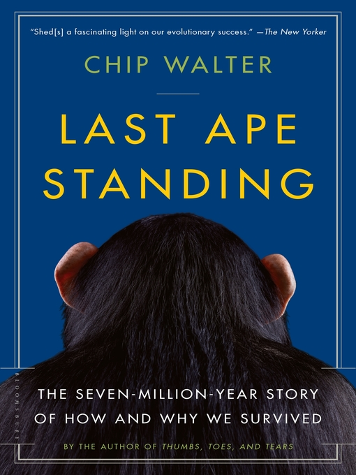 Title details for Last Ape Standing by Chip Walter - Available