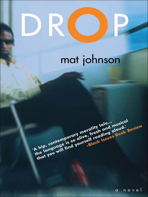 Title details for Drop by Mat Johnson - Available
