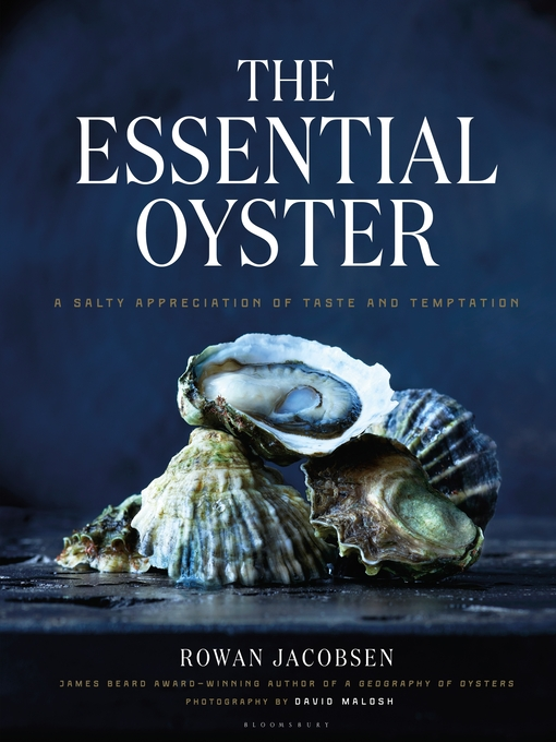 Title details for The Essential Oyster by Rowan Jacobsen - Wait list