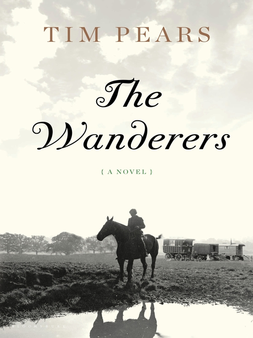 Title details for The Wanderers by Tim Pears - Available