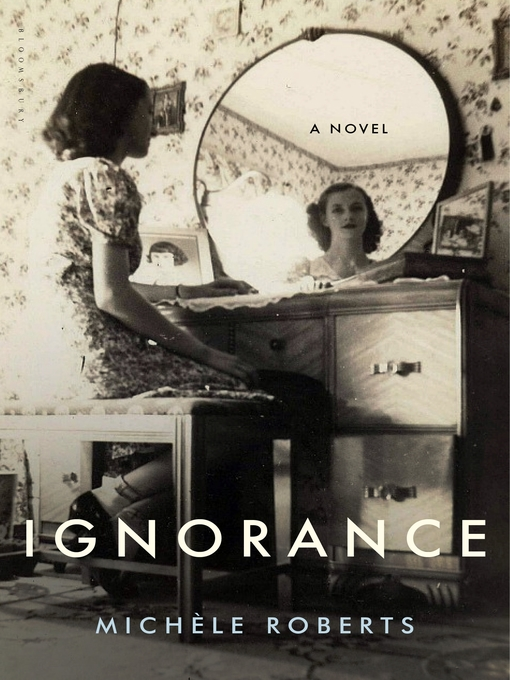 Title details for Ignorance by Michèle Roberts - Available