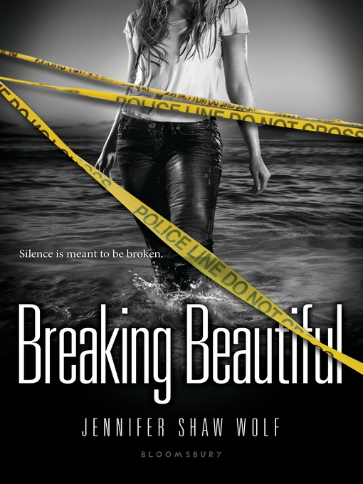 Title details for Breaking Beautiful by Jennifer Shaw Wolf - Available