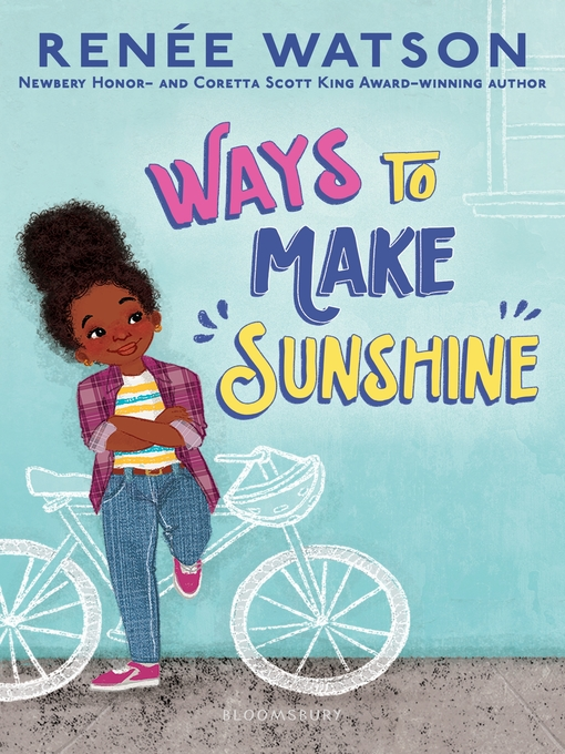 Title details for Ways to Make Sunshine by Renée Watson - Available