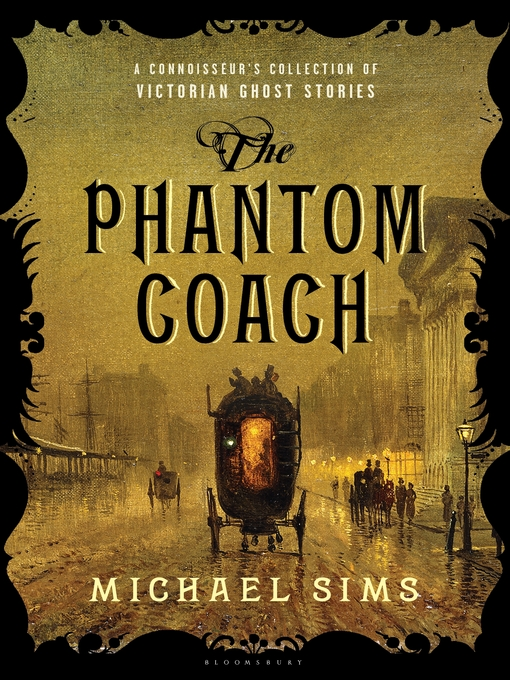 Title details for The Phantom Coach by Michael Sims - Available