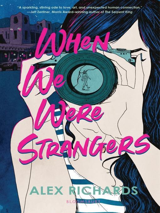 Title details for When We Were Strangers by Alex Richards - Wait list