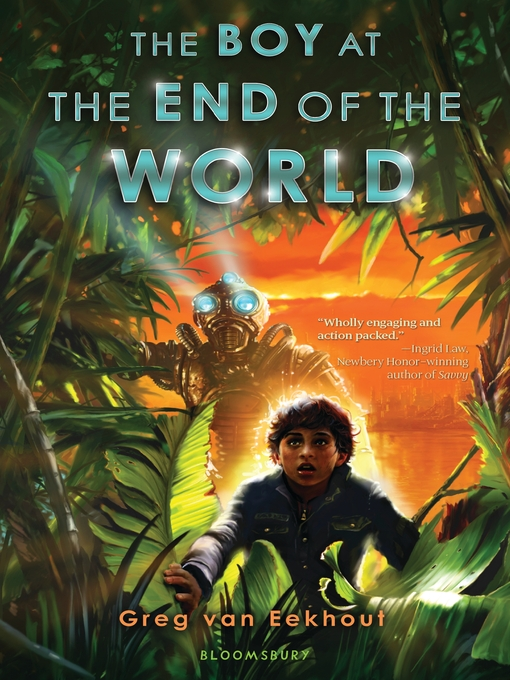 Title details for The Boy at the End of the World by Greg Van Eekhout - Available