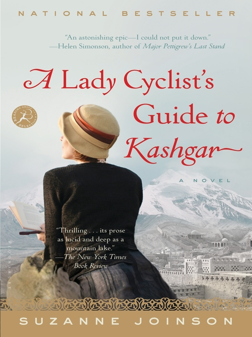 Title details for A Lady Cyclist's Guide to Kashgar by Suzanne Joinson - Available
