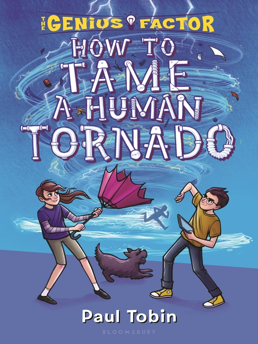 Title details for How to Tame a Human Tornado by Paul Tobin - Wait list