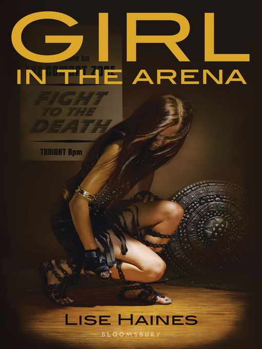 Title details for Girl in the Arena by Lise Haines - Wait list