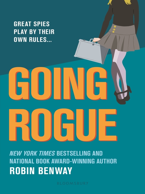 Title details for Going Rogue by Robin Benway - Wait list