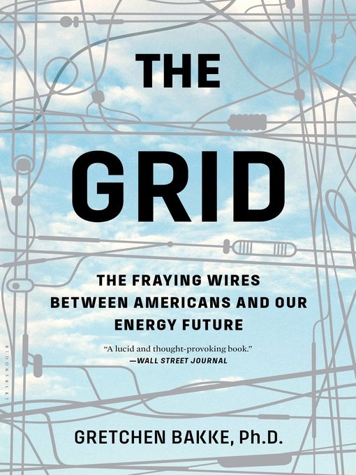 Title details for The Grid by Gretchen Bakke - Available
