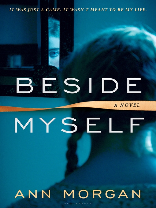 Title details for Beside Myself by Ann Morgan - Available