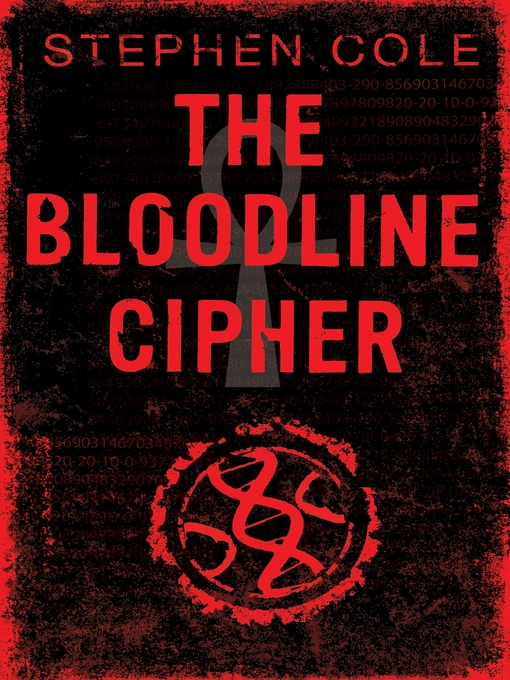 Title details for The Bloodline Cipher by Stephen Cole - Available