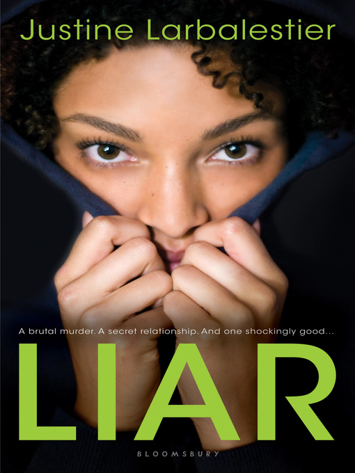 Title details for Liar by Justine Larbalestier - Available