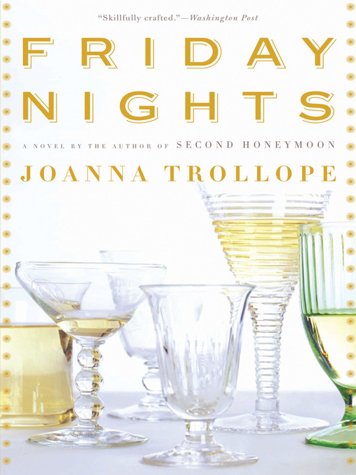 Title details for Friday Nights by Joanna Trollope - Wait list