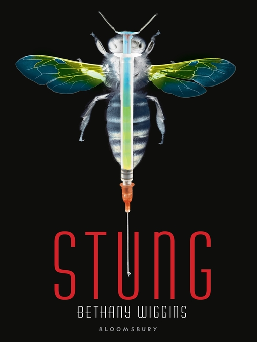 Title details for Stung by Bethany Wiggins - Wait list