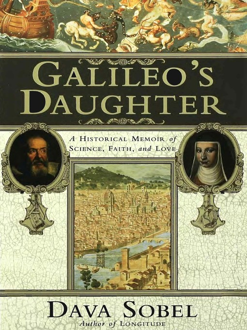 Title details for Galileo's Daughter by Dava Sobel - Wait list