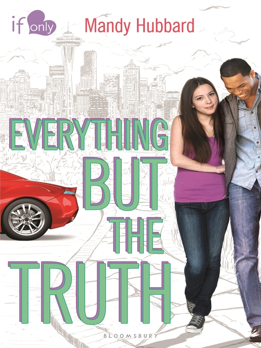 Title details for Everything but the Truth by Mandy Hubbard - Available