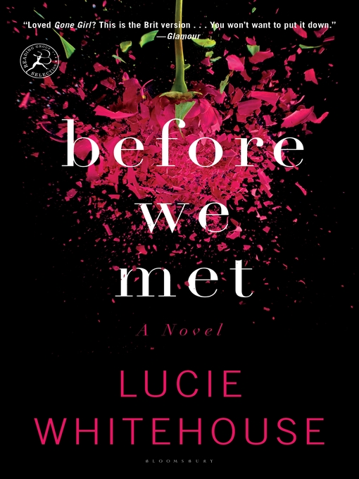 Title details for Before We Met by Lucie Whitehouse - Wait list