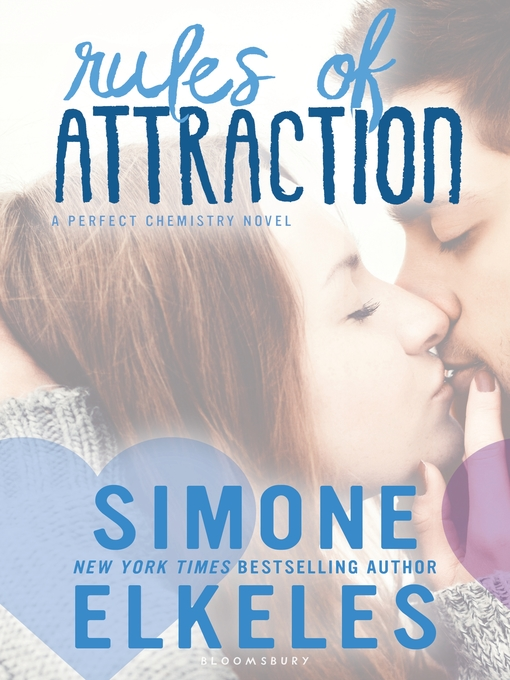 Title details for Rules of Attraction by Simone Elkeles - Available