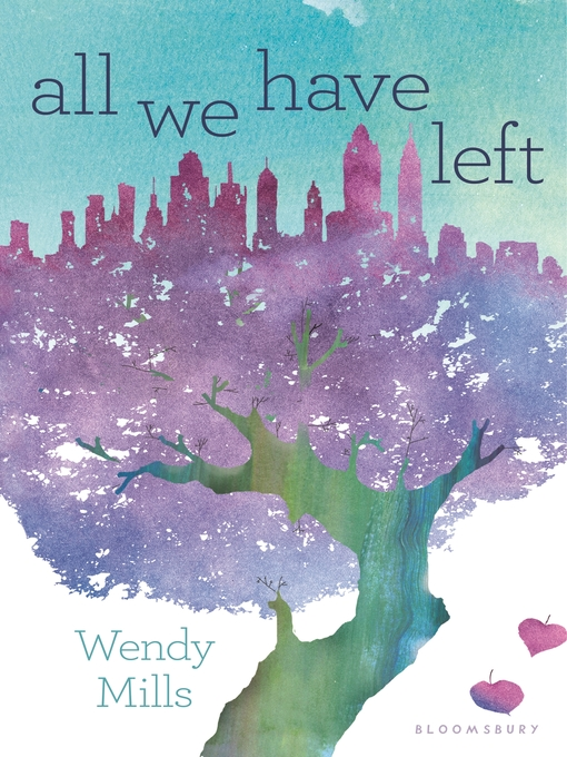 Title details for All We Have Left by Wendy Mills - Wait list