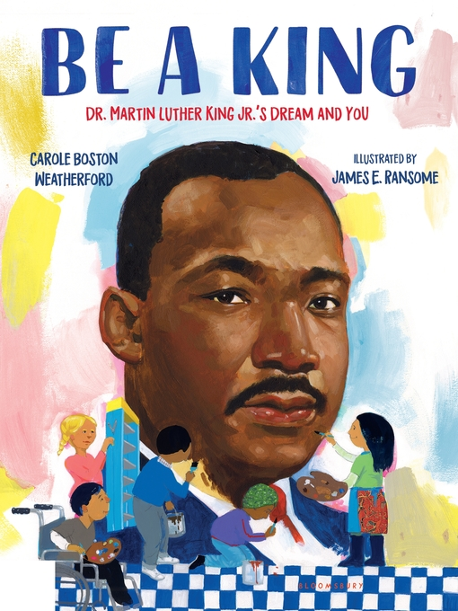 Title details for Be a King by Carole Boston Weatherford - Available