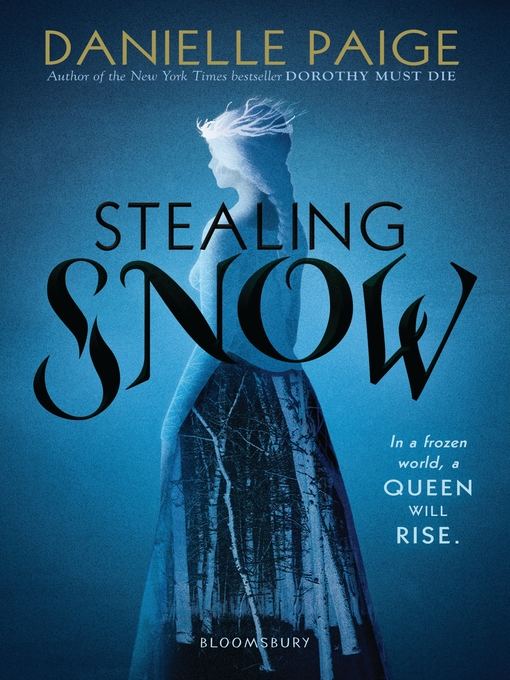 Title details for Stealing Snow by Danielle Paige - Available