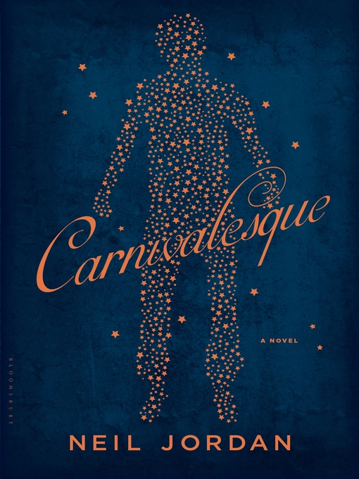 Title details for Carnivalesque by Neil Jordan - Available
