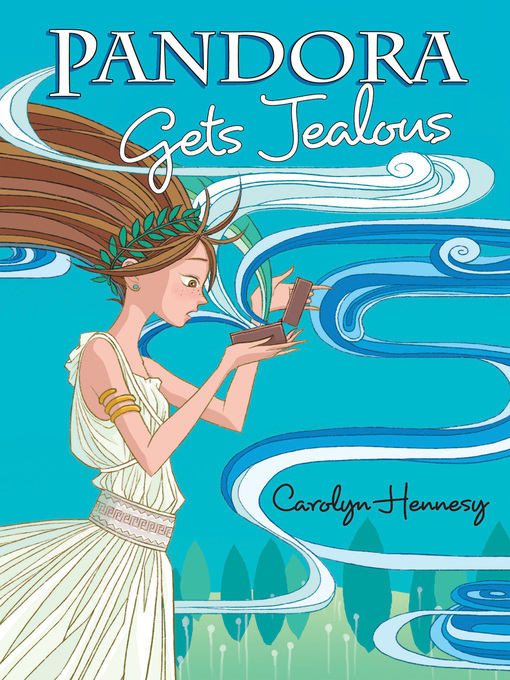Title details for Pandora Gets Jealous by Carolyn Hennesy - Available