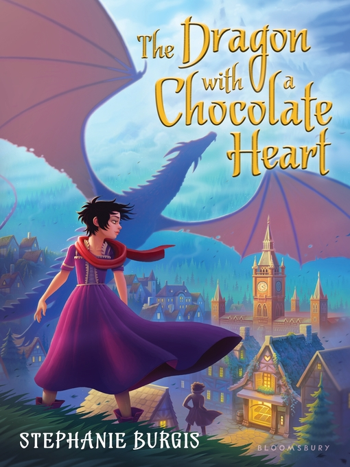 Title details for The Dragon with a Chocolate Heart by Stephanie Burgis - Wait list