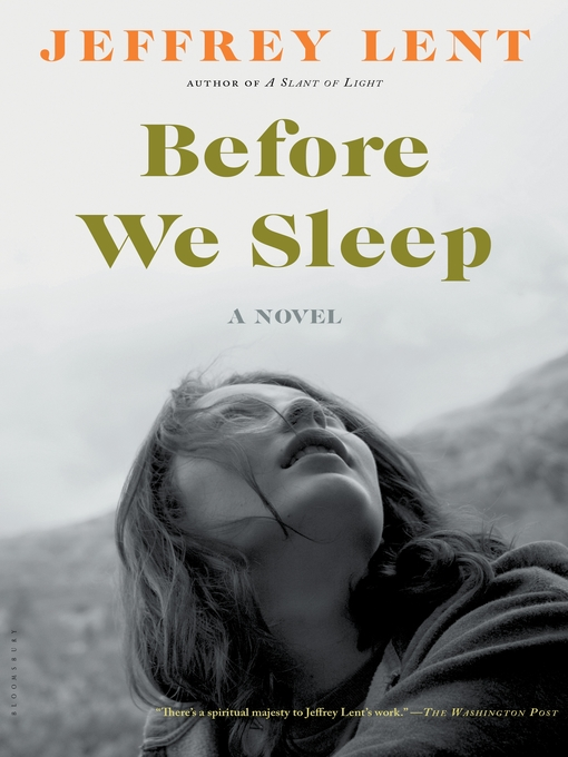 Title details for Before We Sleep by Jeffrey Lent - Available
